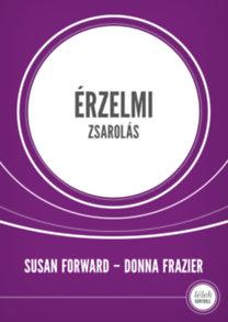 Donna Frazier, Susan Forward: Érzelmi zsarolás