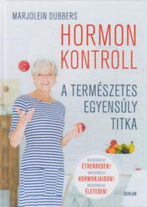 Marjolein Dubbers: Hormonkontroll - A természetes egyensúly titka