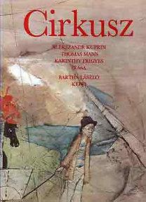 Kuprin-Mann-Karinthy: Cirkusz