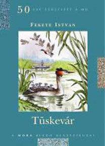 Fekete István: Tüskevár - Díszkiadás