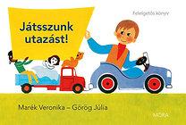 Görög Júlia, Marék Veronika: Játsszunk utazást! - Felelgetős könyv