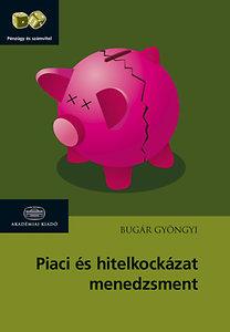Bugár Gyöngyi: Piaci és hitelkockázat-menedzsment