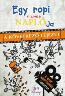 Jeff Kinney: Egy ropi filmes naplója - A következő fejezet