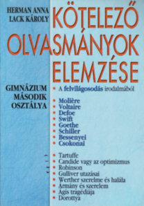 Herman Anna; Lack Károly: Kötelező olvasmányok elemzése 2.-gimnázium második osztálya