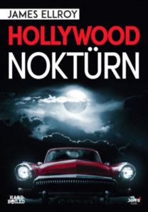 James Ellroy: Hollywood noktürn
