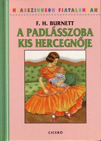 F. H. Burnett: A padlásszoba kis hercegnője