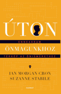 Ian Morgan Cron, Suzanne Stabile: Úton önmagunkhoz