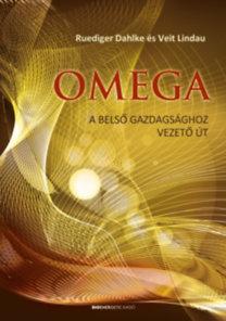 Ruediger Dahlke, Veit Lindau: Omega - A belső gazdagsághoz vezető út