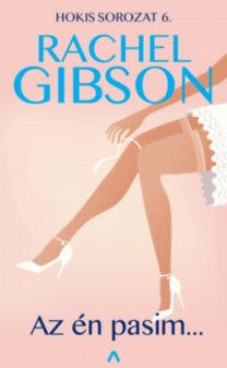 Rachel Gibson: Az én pasim