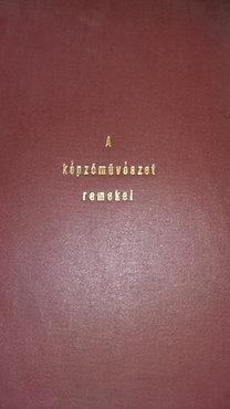 Divald Károly - Wagner János: A képzőművészet remekei