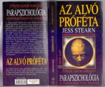 Jess Stearn: Parapszichológia - Az alvó próféta  (Az érzékelésen kívüli észlelés) - Saját képpel