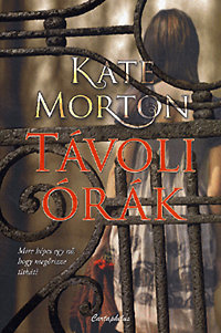 Kate Morton: Távoli órák