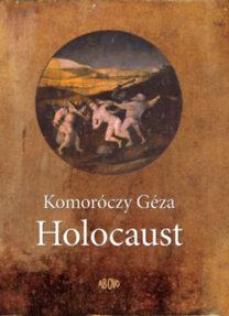 Komoróczy Géza: Holocaust