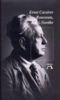 Rousseau, Kant and Goethe