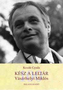 Kozák Gyula: Kész a leltár - Vásárhelyi Miklós