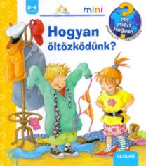 Doris Rübel: Hogyan öltözködünk? - Mit? Miért? Hogyan? Mini 13.