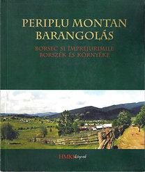 Periplu montan - Barangolás - Borsec şi împrejurimile/ Borszék és környéke