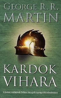 George R. R. Martin: Kardok vihara - A tűz és jég dala III. - A tűz és jég dala III.