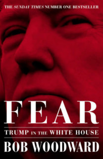Bob Woodward: Fear - Trump in the White House