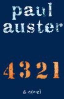 Auster, Paul: 4 3 2 1 (4321) - A Novel