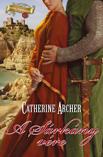 Catherine Archer: A Sárkány vére