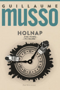 Guillaume Musso: Holnap