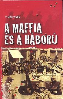 Tim Newark: A maffia és a háború
