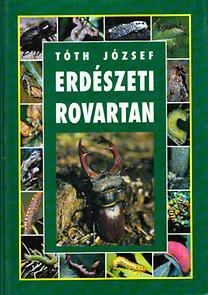 Tóth József (szerkesztő): Erdészeti rovartan