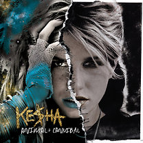 Kesha: Animal + Cannibal (Deluxe Edition - EE)