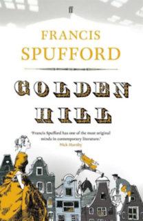 Francis Spufford: Golden Hill