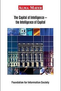 Noszkay Erzsébet (szerk.): The Capital of Intelligence - the Intelligence of Capital - ALMA MATER