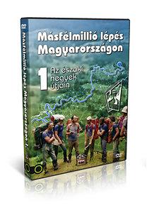 Másfélmillió lépés Magyarországon 1. - Az északi hegyek útjain - DVD