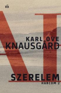 Karl Ove Knausgard: Szerelem - Harcom 2.