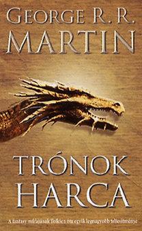 George R. R. Martin: Trónok harca - A tűz és jég dala ciklus első kötete