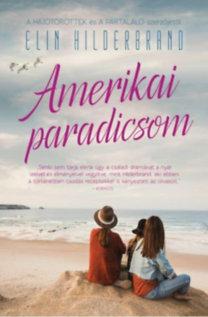 Elin Hilderbrand: Amerikai paradicsom