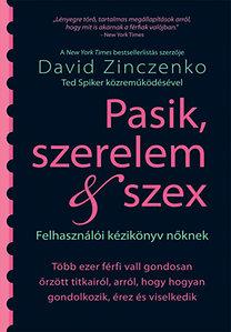 David Zinczenko; Ted Spiker: Pasik, szerelem & szex - Felhasználói kézikönyv nőknek