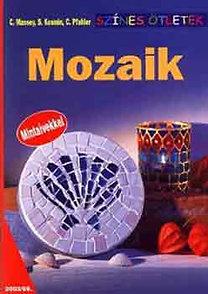 Massey, Pfahler, Kosmin: Mozaik (Színes ötletek) - 2003/69.