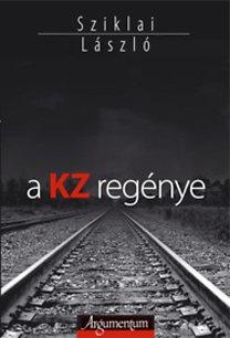 A KZ regénye