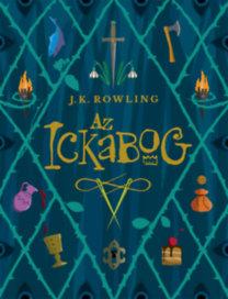 J. K. Rowling: Az Ickabog