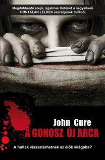 John Cure: A Gonosz új arca