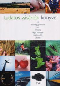 Gulyás Emese (szerk.): Tudatos vásárlók könyve