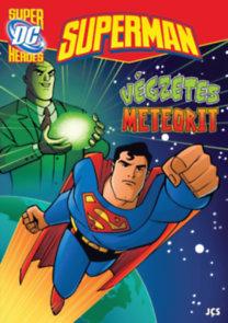 Superman - Végzetes meteorit