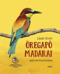 Lázár Ervin: Öregapó madarai