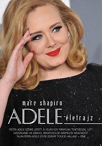 Marc Shapiro: Adele - Életrajz