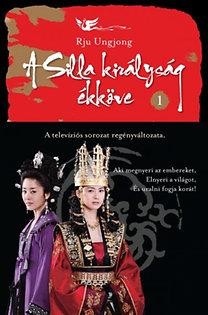 Rju Ungjong: A Silla királyság ékköve 1.