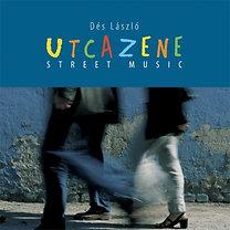 Dés László: Utcazene - CD