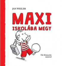 Jan Weiler: Maxi iskolába megy