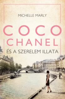 Marly, Michelle: Coco Chanel és a szerelem illata