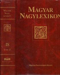 Magyar nagylexikon 18. (UNH-Z)
