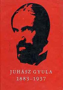 Paku Imre: Juhász Gyula 1883-1937